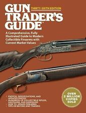 Gun Trader's Guide : A Comprehensive, Fully Illustrated Guide - Brand New