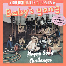 Italo MaxiCD Baby's Gang Happy Song und Challenger