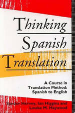 Spanish, Thinking Spanish Translation: A Course in Translation Method
