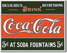 Coca Cola 5c at Fountains metal sign   (de)