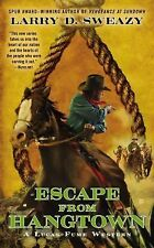 Lucas Fume Western Ser.: Escape from Hangtown 2 by Larry D. Sweazy (2015,...