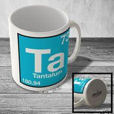 MUG_ELEM_098 (73) Tantalum - Ta - Science Mug