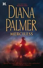 Merciless by Diana Palmer (Long, Tall Texans) (2012, Paperback) DD1741