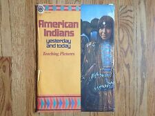 Vintage AMERICAN INDIANS YESTERDAY & TODAY 24 Teaching Pictures 1972 David Cook