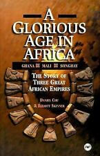 Glorious Age in Africa: The Story of 3 Great African Empires (Awp Young Readers