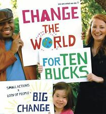 We Are What We Do - Change The World For Ten Bucks (2011) - Used - Trade Pa