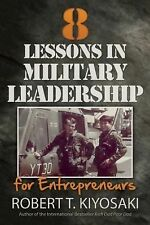 8 Lessons in Military Leadership for Entrepreneurs : How Military Values and...