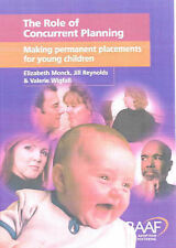 The Role of Concurrent Planning: Making Permanent Placements for Young Children