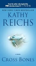 Cross Bones by Kathy Reichs, Good Book 1ST EDITION  see detail