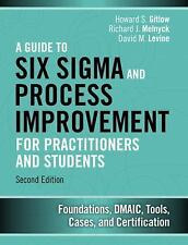 A Guide to Lean Six Sigma and Process Improvement for Practitioners and...