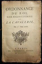 Ordonnance du Roi pour régler l'exercice de la Cavalerie / 1766
