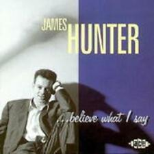 James Hunter-believe what I say... NUOVO