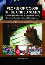 People of Color in the United States : Contemporary Issues in Education, Work, C