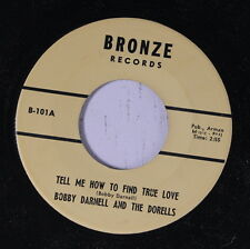 BOBBY DARNELL & DORELLS: Tell Me How To Find True Love 45 rare Soul