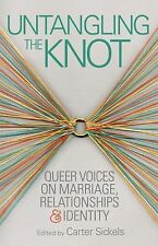 Untangling the Knot: Queer Voices on Marriage, Relationships & Identity (OpenBo