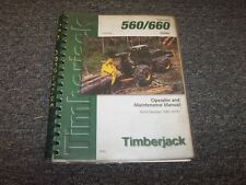 Timberjack 560 660 Cable Skidder Owner Operator Maintenance Manual Book F293709