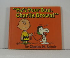 He's Your Dog Charlie Brown 1st Edition 1968 Charles Schultz World Publishing