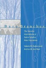 Bare Branches: The Security Implications of Asia's Surplus Male Population Belf