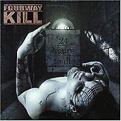 Fourwaykill - 24 Hours to Die (Pantera, Entombed)