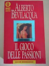 LIBRO - ALBERTO BEVILACQUA - IL GIOCO DELLE PASSIONI - OSCAR MONDADORI 1999