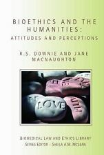 Biomedical Law and Ethics Library: Bioethics and the Humanities : Attitudes...