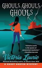 Ghost Hunter Mystery: Ghouls, Ghouls, Ghouls 5 by Victoria Laurie (2010, Paperba