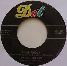 LONNIE DONNEGAN ~ AUNT RHODY on DOT 45 ~ RARE VG+ CLEAN ~ HEAR rocker ROCKABILLY