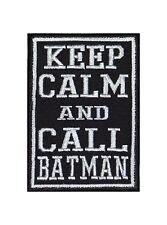 Keep Calm And Call Batman Patch Aufnäher Badge Biker Heavy Rocker Bügel Kutte