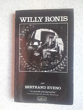 Bertrand Eveno WILLY RONIS ( collection Les Grands Photographes) 1983