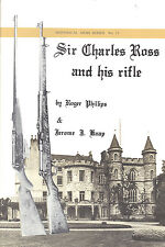 Sir Charles Ross and His Rifle Booklet Canadian Ross Rifle WWI WWII