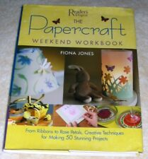 Reader's Digest THE PAPERCRAFT WEEKEND WORKBOOK by Fiona Jones 50 Craft Projects