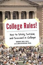 NEW - College Rules!: How to Study, Survive, and Succeed in College