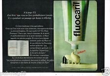 Publicité advertising 1972 (2 pages) Les Produits Fluocaril