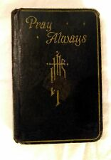 Vintage Catholic Prayer Book With Crucifix Pray Always Illustrated Color 1951