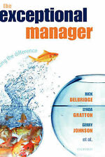 THE EXCEPTIONAL MANAGER: MAKING THE DIFFERENCE.