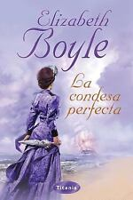 La condesa perfecta (Spanish Edition)
