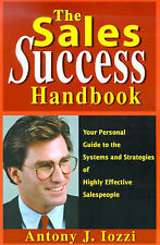 The Sales Success Handbook: Your Personal Guide to the Systems and-ExLibrary