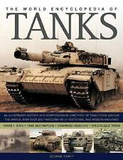 The World Encyclopedia of Tanks : An Illustrated History and Comprehensive Dire…