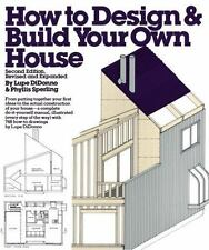 How to Design and Build Your Own House by Phyllis Sperling and Lupe Di Donno...