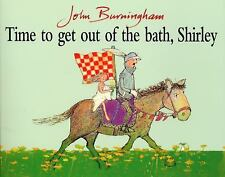 Time to Get Out of the Bath, Shirley (Red Fox Picture Books), Burningham, John,
