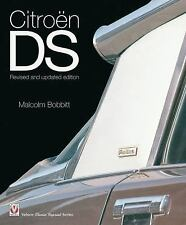 Classic Reprint: Citroen DS : Revised and Updated Edition by Malcolm Bobbitt...