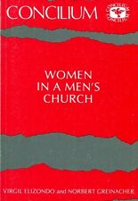 Elizondo, Virgil & Greinacher, Norbert (editors) WOMEN IN A MEN'S CHURCH Paperba