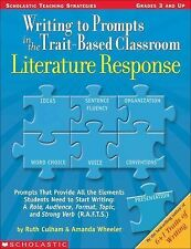 NEW Writing to Prompts in the Trait-Based Classroom - Culham, Ruth/ Wheeler, Ama