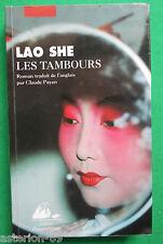 LES TAMBOURS LAO SHE ROMAN CHINE PICQUIER GF