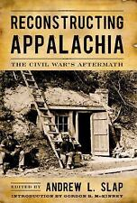 Reconstructing Appalachia: The Civil War's Aftermath (New Directions I-ExLibrary