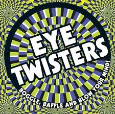 Eye Twisters: Boggle, Baffle and Blow Your Mind!-ExLibrary