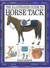 The Illustrated Guide to Horse Tack by Susan McBane