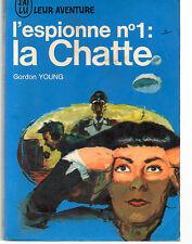 L'ESPIONNE N°1 : LA CHATTE, par Gordon YOUNG, J'AI LU AVENTURE N° 130