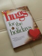 Hugs for the Holidays Stories by John William Smith -New In Plastic!