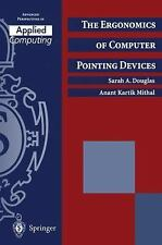 The Ergonomics of Computer Pointing Devices (Advanced Perspectives in -ExLibrary